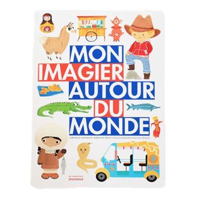 Mon Imagier Autour Du Monde