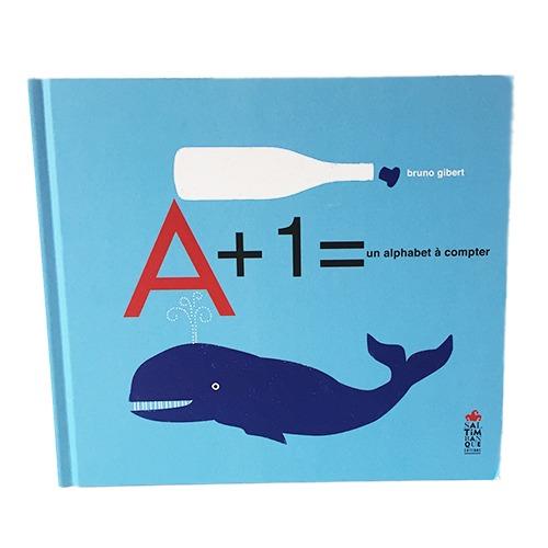 A + 1 = Un Alphabet à Compter
