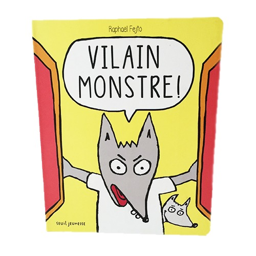 Vilain Monstre Couverture